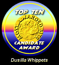 Top Ten Candidate Award / Dusilla Whippets