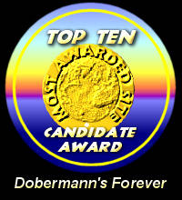 TOP 10 Candidate Award / Dobermann's Forever