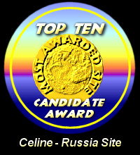 Top Ten Candidate  Award / Celine - Russia Site